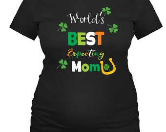 St. Patrick's Maternity Shirts, Announcement Shirts, World's Best Expecting Mom to Be Shirts
