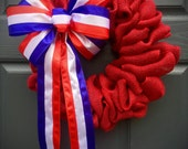 Fourth of July Wreath, Red White Blue, July 4th Wreaths, American Decor, Red Burlap Wreaths, Patriotic Wreaths, Military Wreaths