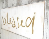 Blessed gold and white rustic wood sign