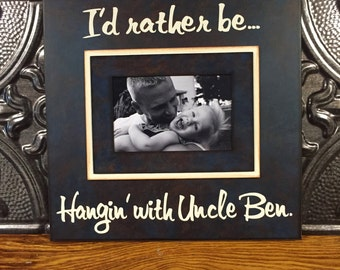 I'd Rather Be... Customize Your Own Ending! Gift for Grandma Grandpa Uncle Aunt Picture Frame