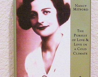 The Pursuit of Love & Love in a Cold Climate by Nancy Mitford Modern Library edition 1994