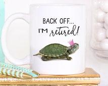 Coffee Mug - Retirement Gift - Retirement Gift for Women - Personalized Retirement Gift - Retirement Gifts - Funny Coffee Mug - Coffee Cup
