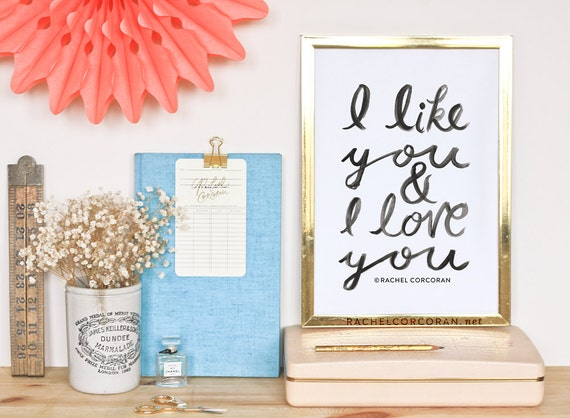 I Like You and I Love You - Original - Typographic Print - Hand Lettering - Anniversary Gift - Love Sign - Gift for Couple - Romantic Art