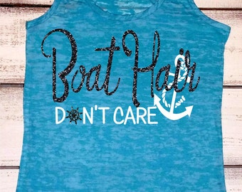 Boat Hair Don't Care. Lake Hair Dont Care. Lake Tank Top. Boating Tank. Summer Tank Top. Womens Fitness Burnout. Sailing Tank Top. Gift