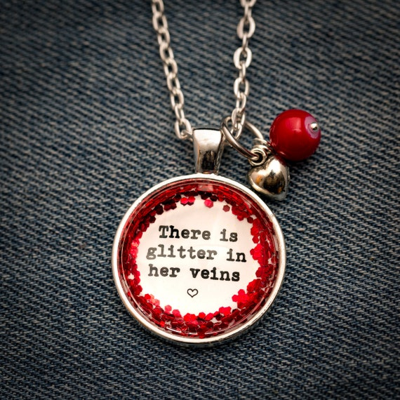 FREE SHIPPING - Glitter Quote Necklace - Red Glitter Sparkles - There Is Glitter In Her Veins - Glass Pendant Necklace