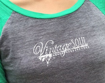 Vintage Soul logo on VINTAGE style  ladies baseball jersey Women's Comfy baseball tee VIntage imprint Soft and Comfy Ladies Baseball tee