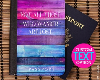 Passport Cover,Passport Holder,Passport Case,Travel Gift - Not All Those Who Wander Are Lost -Travel Wallet,Peronalized,travel quote,custom