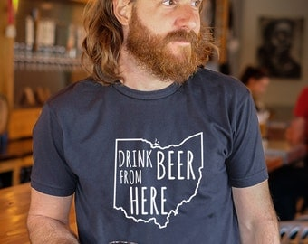 Craft Beer Ohio- OH- Drink Beer From Here Shirt
