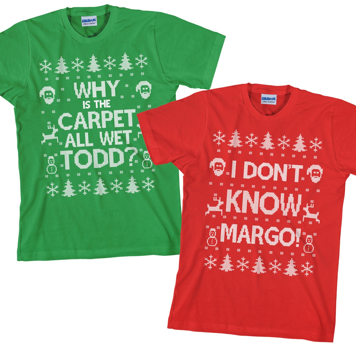 Matching Christmas T Shirts I Don T Know Margo And Why