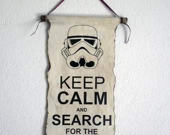 Keep Calm and Search for the Droids Stormtrooper Helmet Star Wars Poster on Handmade Scroll