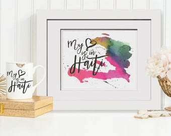 My Heart Is In Haiti Watercolor Instant Download Printable Yankee Swap Gift, Haiti Missionary Gift, Watercolor Printable,