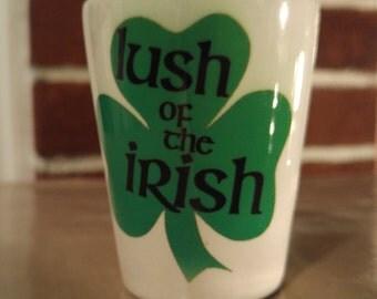 Lush of the irish shot glass