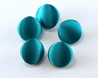 """5 - 5/8"""" Teal Green Satin Fabric Buttons - Fabric Covered Shank Buttons - Handmade Fabric Buttons - 15 mm Sewing Buttons #FBS-10-05"""
