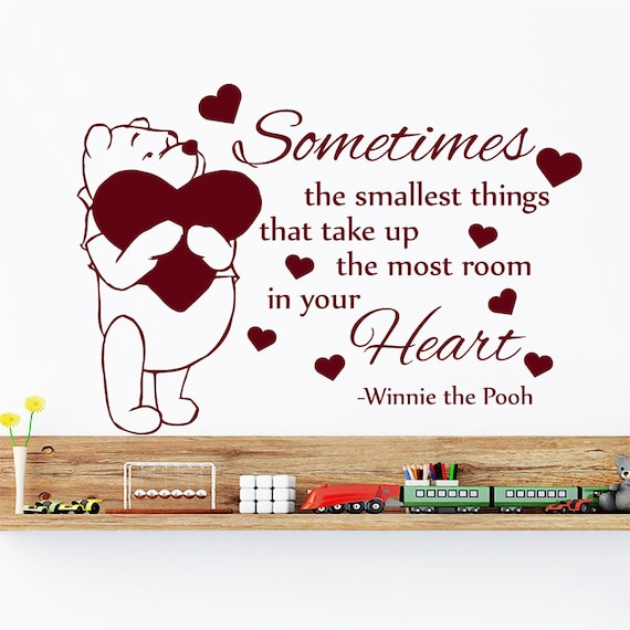 Winnie The Pooh Quotes Sometimes The Smallest Things: Wall Decals Winnie The Pooh Quote Sometimes The By DecalHouse