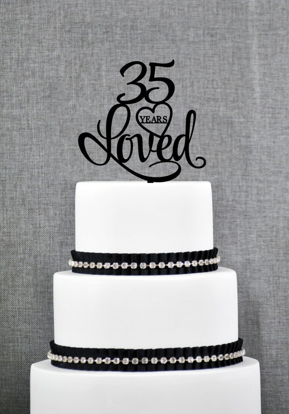35 years loved cake topper