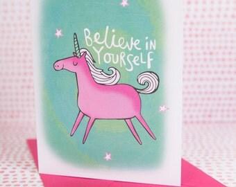 Believe in yourself - Unicorn Card