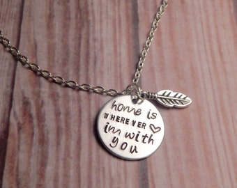 Home is Wherever I'm With You Necklace With Feather Charm - Home Necklace