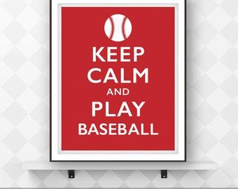 Keep Calm and Play Baseball, Motivational Sports Poster, Printable Art, Digital Download, Typographic Print, Wall Decor.