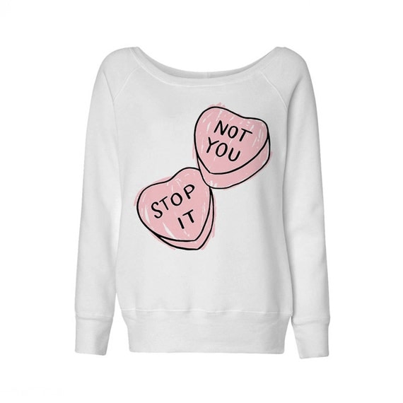 Wideneck - Not You Stop It - Sweatshirt Sweater Jumper Pullover Ladies Womens Outfit Valentine's Day