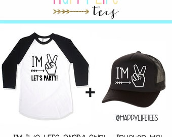 Im TWO Let's PARTY Shirt- Birthday Hat- I'm Two Lets Party- 2nd Birthday Shirt- Birthday Shirt- Second Birthday- Im This Many- Birthday-