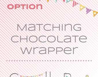 Matching printable chocolate wrappers - matching decoration