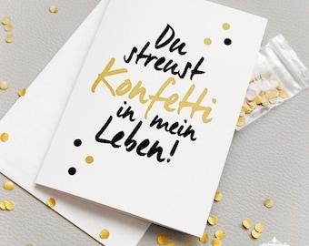 caab gold confetti 'Du streust Konfetti in mein Leben' friendship card