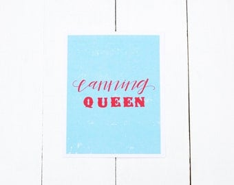 Canning Queen, 8x10 Print