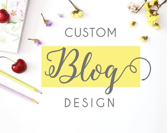Custom wordpress design, custom website, personalized wordpress theme, blog design