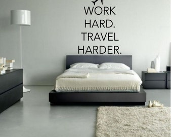 Work Hard Travel Harder Wall Decal - Travel with plane decal - Travel with Plane - Travel Decal- Travel Decal - Travel Wall Decal
