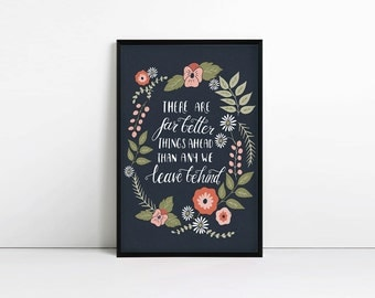 Inspirational quote print, Typography poster, There are far better things ahead, c s lewis