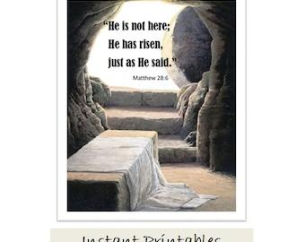 Empty Tomb Jesus is Risen He Arose He is not here INSTANT DOWNLOAD instant print digital download
