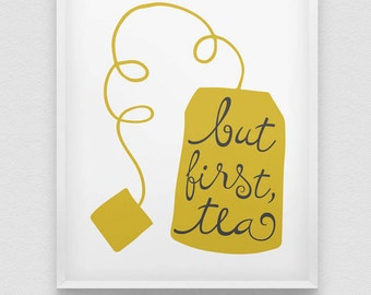 but first tea print // kitchen typographic wall decor // retro style kitchen print // tea first print // office wall decor // kitchen poster