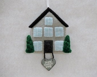 House Ornament Felt House Ornament Handmade Christmas Ornament New Home Gift Home Sweet Home