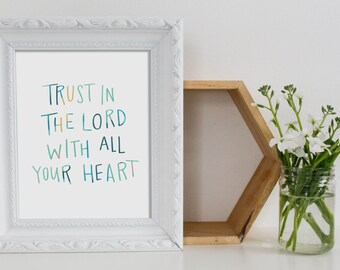 Art Print - Trust in the Lord - Proverbs 3:5  - Bible Verse Print - Christian Art Print - Scripture Art