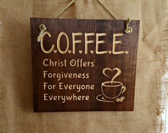 COFFEE - Christ Offers Forgiveness For Everyone Everywhere - Wood - Wall Decor With Carved Motifs/Fonts - Christian - Coffee