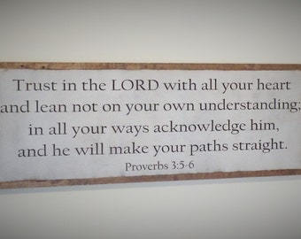 Trust in the Lord with All Your Heart Proverbs 3 Wood Sign Bible Verse Wooden Sign Christian Wall Art Large Wood Sign