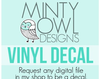 Custom Vinyl Decals - Coffee Mug - DIY Tshirts - Birthdays - Inspiration Quotes - Fitness - Wedding - Bridal - Request My Designs To Be Cut