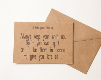 FUNNY ENCOURAGEMENT CARD - Funny Card to Encourage - Humor - Funny Card for Son -  Daughter  -  Friend -  Encouragement Card - Support