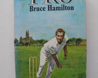 Pro (Edward Lamb) Bruce Hamilton 1970 Hardback Sports Cricket True Story