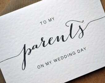 "Wedding Greetings Card - ""To my parents on my wedding day"" Card with C6 Kraft Envelope - Calligraphy, Black and White"
