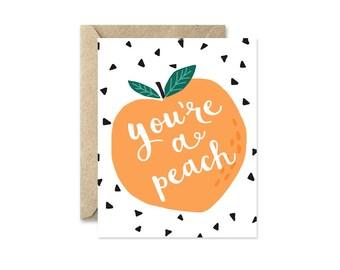 Peach Greeting Card, You're a Peach, Birthday Card, Anniversary Card, Thank You Cards