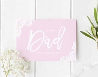 To My Dad On My Wedding Day, Dad Wedding Day Card, Pretty Rose Floral Wedding Card, Card For Dad Wedding Day, To My Parents On Wedding Day