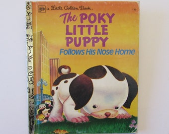Vintage (1970s) children's book 'The Poky Little Puppy Follows His Nose Home'  Little Golden Book by Adelaide Holl, illustrated by A. Miclat