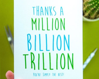 Thanks a Million Card, Thank You, Thanks