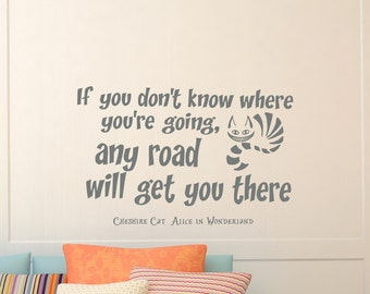Wall Vinyl Decals Alice in Wonderland Cheshire Cat Quote Decal If you don't know where you are going Sayings Sticker Wall Decor Murals Z326