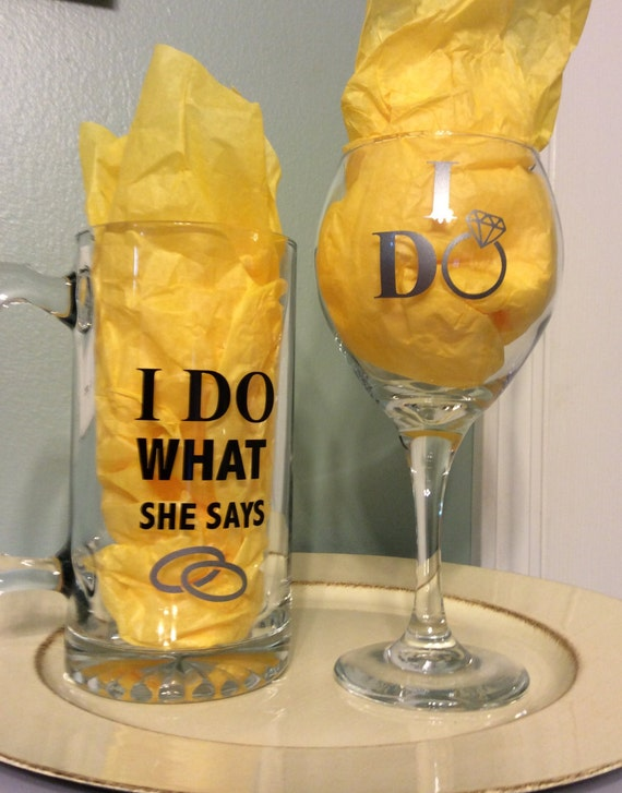 ... do what she says beer mug, His & Her glasses, Wedding gift, I do