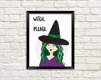 Witch Illustration, Halloween Illustration, Halloween Printable, Halloween Art, Halloween Decor, Witch Please Print, Witch Please Art, Print