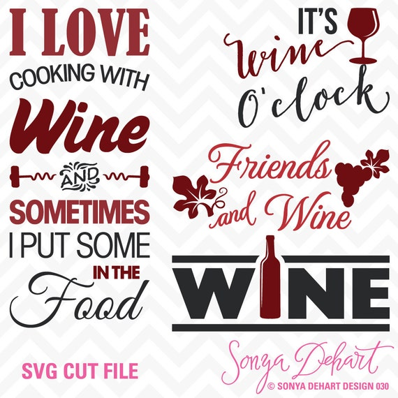 80 Off Sale Svg Cuttables Wine Quotes Cut Files Set Its Wine