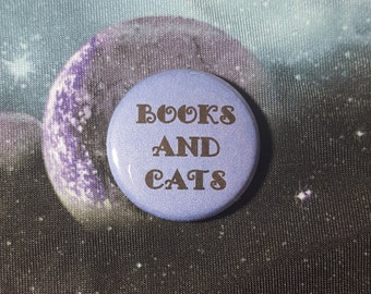 Books and Cats Pinback Button or Magnet