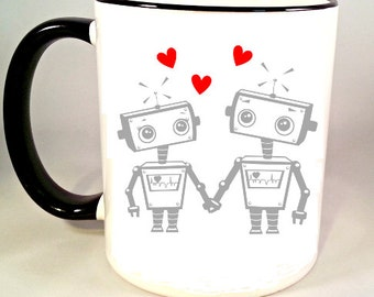 Robot Coffee Mug, Robot Love, Geek Coffee Cup, Funny Coffee Mug, Geeky Valentines Day, Sublimated 11 oz, Colored Handle & Rim in 4 Colors